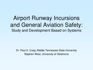 Airport Runway Incursions and General Aviation Safety: Study and Development Based on Systems