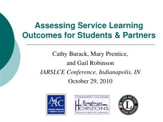 Assessing Service Learning Outcomes for Students & Partners