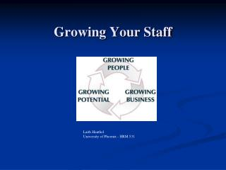 Growing Your Staff
