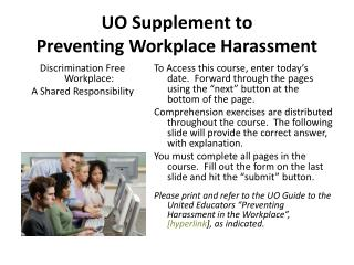 UO Supplement to   Preventing Workplace Harassment