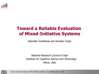 Toward a Reliable Evaluation  of Mixed-Initiative Systems