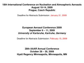 European Aerosol Conference 2009 September 6 – 11, 2009 University of Karlsruhe, Karlruhe, Germany