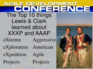 The Top 10 things Lewis & Clark learned about XXXP and AAAP