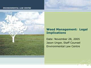 Weed Management:  Legal Implications