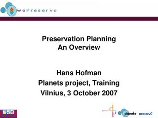 Preservation Planning An Overview