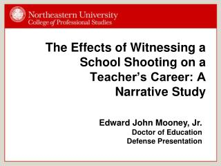 The Effects of Witnessing a School Shooting on a Teacher's Career: A Narrative Study