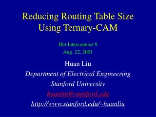 Reducing Routing Table Size Using Ternary-CAM
