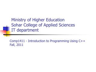 Ministry of Higher Education Sohar College of Applied Sciences IT department