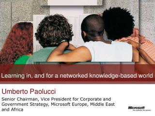 Learning in, and for a networked knowledge-based world