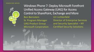 Windows Phone 7: Deploy Microsoft Forefront Unified Access Gateway (UAG) for Access Control to SharePoint, Exchange and