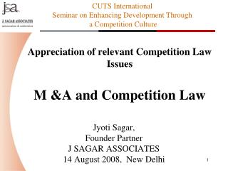 Appreciation of relevant Competition Law Issues M &A and Competition Law