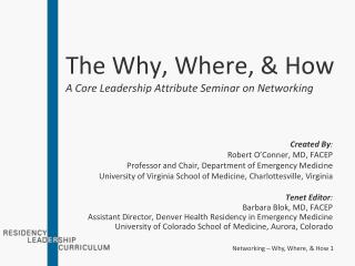 The Why, Where, & How A Core Leadership Attribute Seminar on Networking