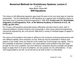 Numerical Methods for Evolutionary Systems, Lecture 2 C. W. Gear Celaya, Mexico, January 2007