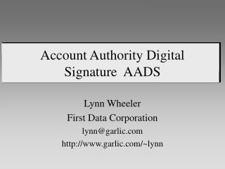 Account Authority Digital Signature  AADS