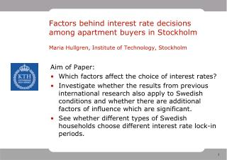 Aim of Paper: Which factors affect the choice of interest rates?
