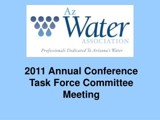 2011 Annual Conference  Task Force Committee Meeting