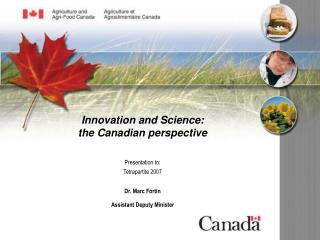 Innovation and Science: the Canadian perspective