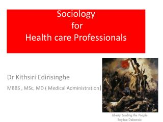 Sociology   for  Health care Professionals