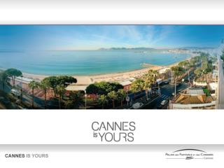 Cannes, unique au monde
