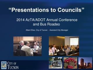 """Presentations to Councils"""