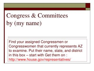 Congress & Committees by (my name)