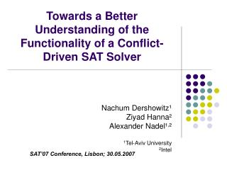 Towards a Better Understanding of the Functionality of a Conflict-Driven SAT Solver
