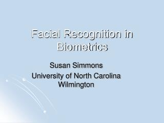 Facial Recognition in Biometrics