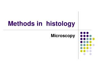 Methods in  histology