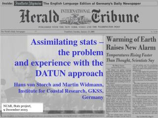 Assimilating stats –  the problem  and experience with the DATUN approach