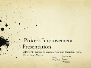 Process Improvement Presentation