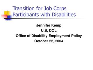 Transition for Job Corps Participants with Disabilities