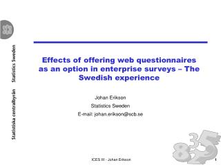 Effects of offering web questionnaires as an option in enterprise surveys   The Swedish experience