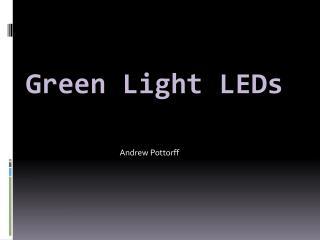 Green Light LEDs