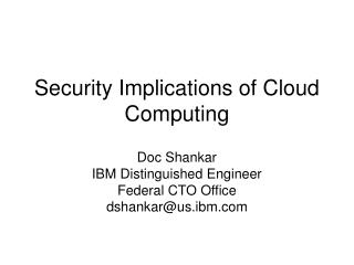 Security Implications of Cloud Computing