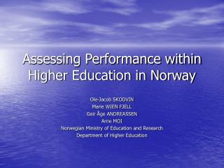Assessing Performance within Higher Education in Norway