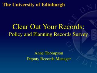 Clear Out Your Records: Policy and Planning Records Survey