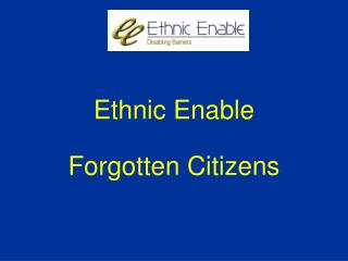 Ethnic Enable