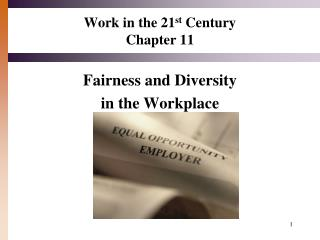 Work in the 21 st  Century Chapter 11