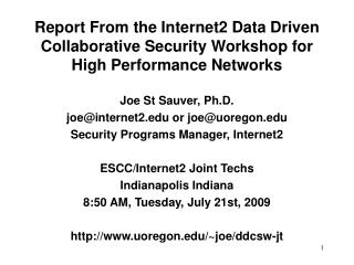 Joe St Sauver, Ph.D. joe@internet2 or joe@uoregon Security Programs Manager, Internet2