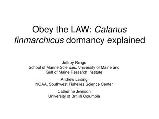 Obey the LAW:  Calanus finmarchicus  dormancy explained