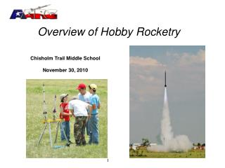Overview of Hobby Rocketry