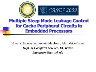 Multiple Sleep Mode Leakage Control for Cache Peripheral Circuits in Embedded Processors