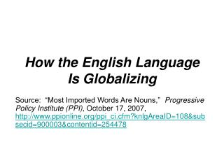 How the English Language Is Globalizing