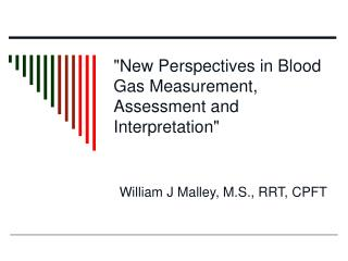 """New Perspectives in Blood Gas Measurement, Assessment and Interpretation"""