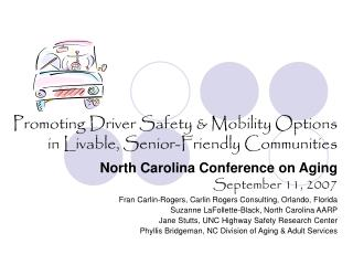 Promoting Driver Safety & Mobility Options  in Livable, Senior-Friendly Communities