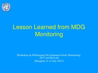 Lesson Learned from MDG Monitoring
