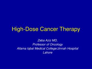 High-Dose Cancer Therapy