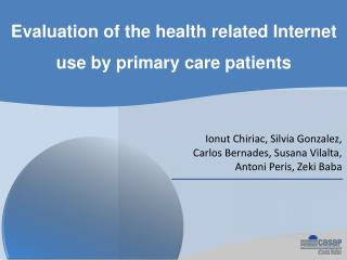 Evaluation of the health related Internet use by primary care patients
