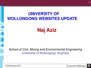 UNIVERSITY OF       WOLLONGONG WEBSITES UPDATE Naj  Aziz