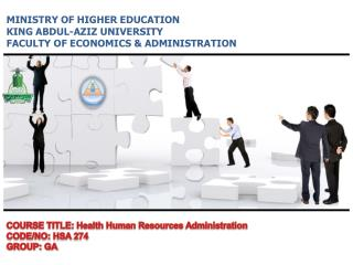 MINISTRY OF HIGHER EDUCATION KING ABDUL-AZIZ UNIVERSITY  FACULTY OF ECONOMICS & ADMINISTRATION